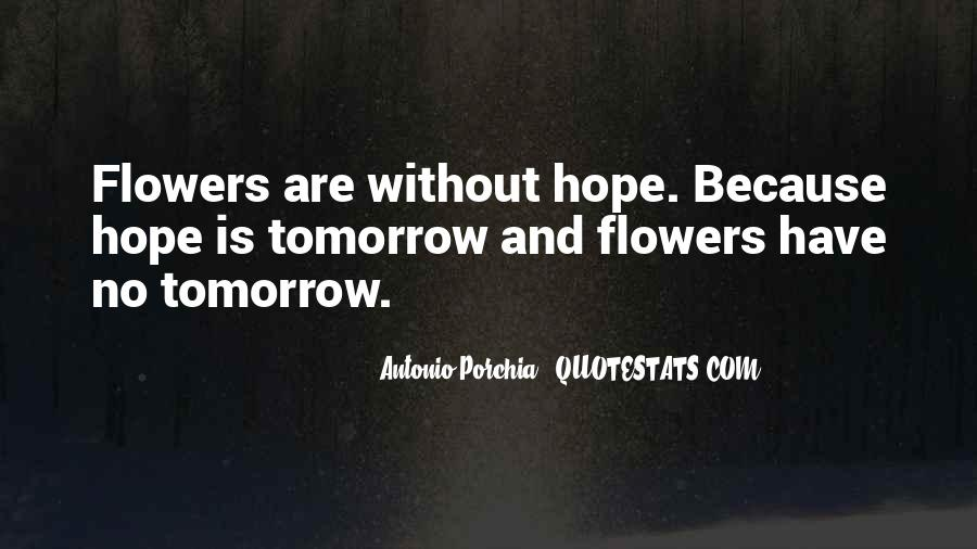 Quotes About Hope And Flowers #1452079