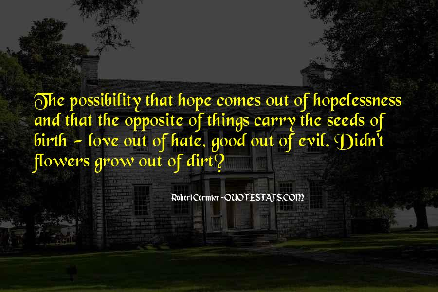 Quotes About Hope And Flowers #1648072