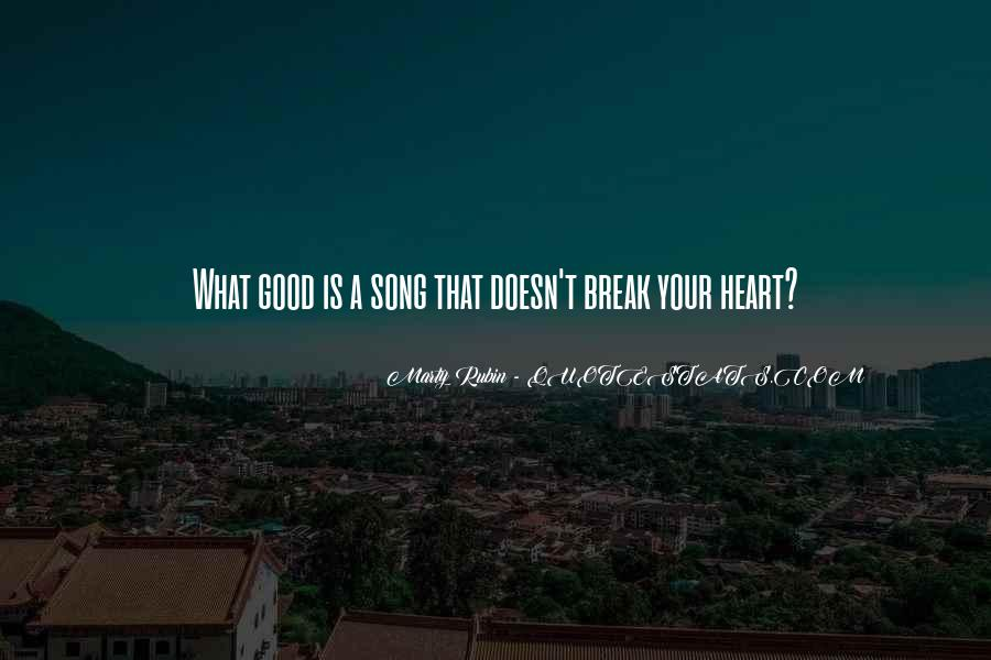Quotes About Heart Songs #917774
