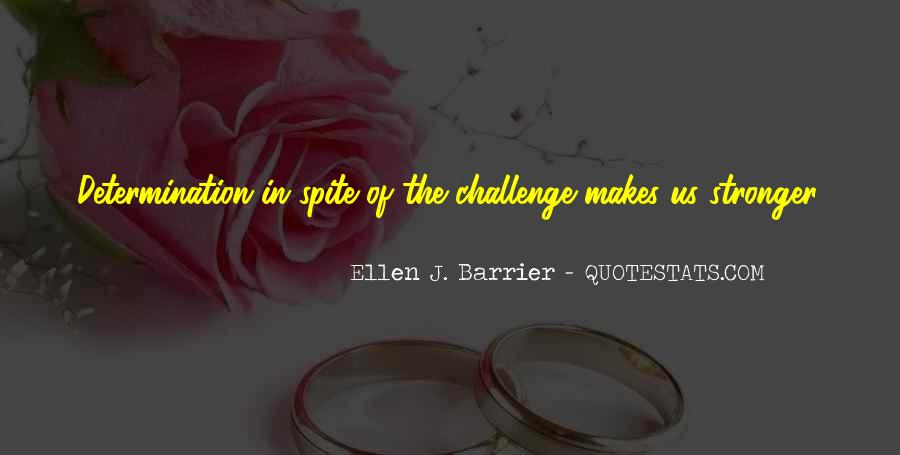 Quotes About Challenges And Determination #1187898