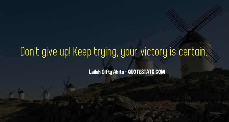 Quotes About Challenges And Determination #1399724