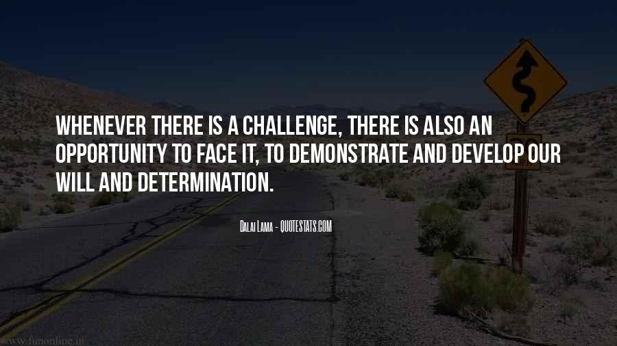 Quotes About Challenges And Determination #1717499