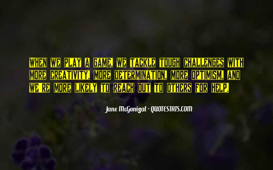 Quotes About Challenges And Determination #715518