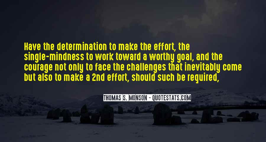 Quotes About Challenges And Determination #805924