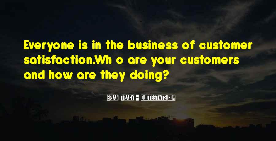 Quotes About Satisfaction Of Customers #1738604