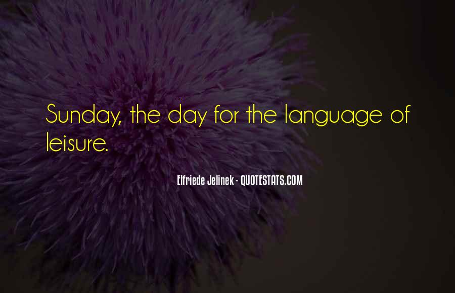 Quotes About Language Day #1360840
