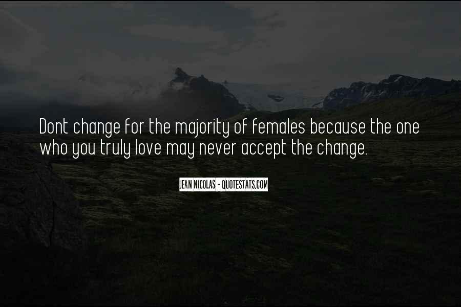 Quotes About Change For The One You Love #629173