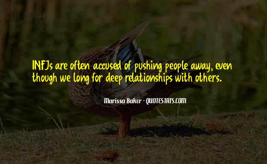 Quotes About Pushing Others Away #1132486