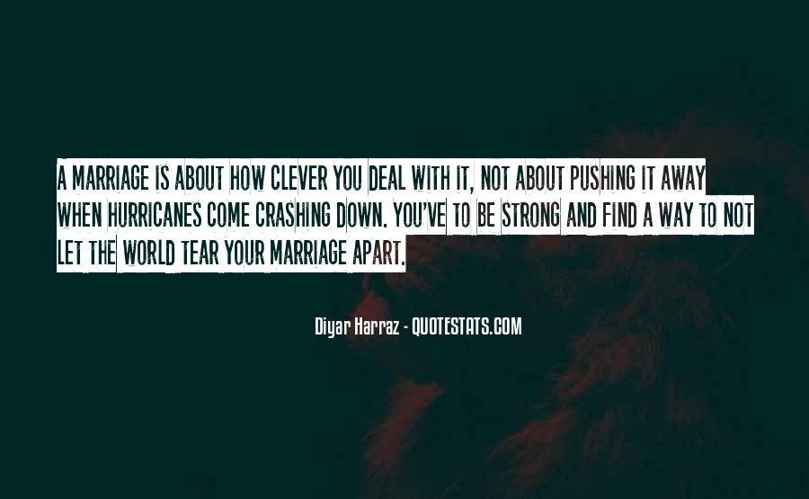 Quotes About Pushing Others Away #795503