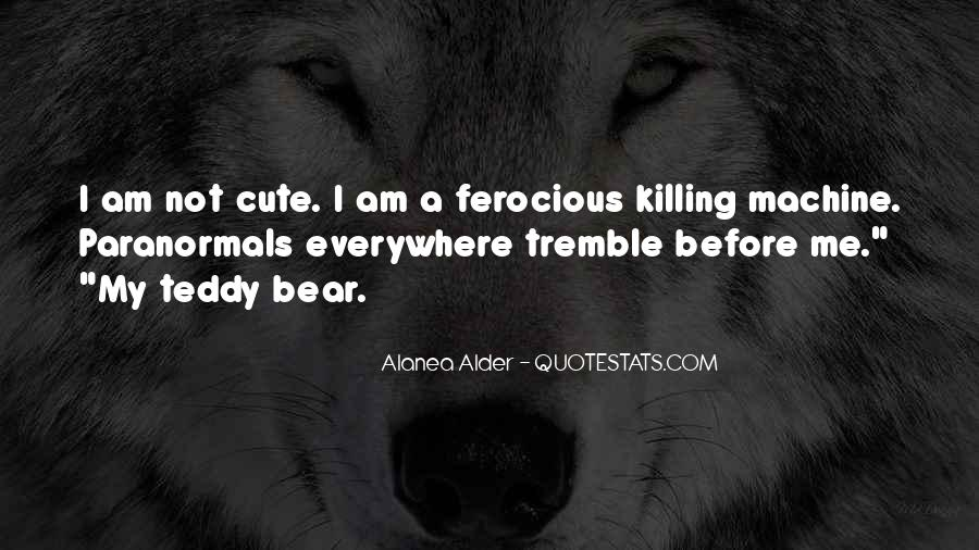 Quotes About A Teddy Bear #1051230