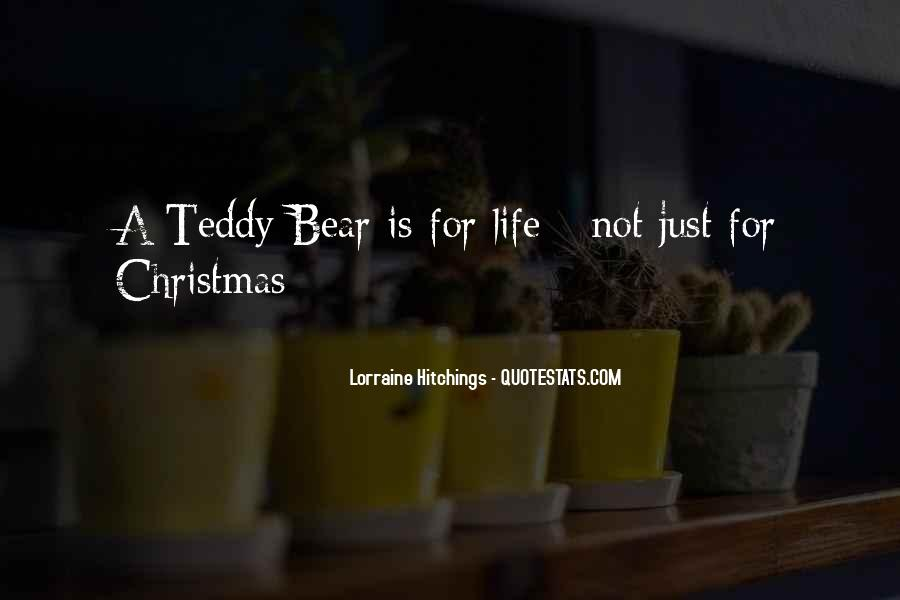Quotes About A Teddy Bear #1151128