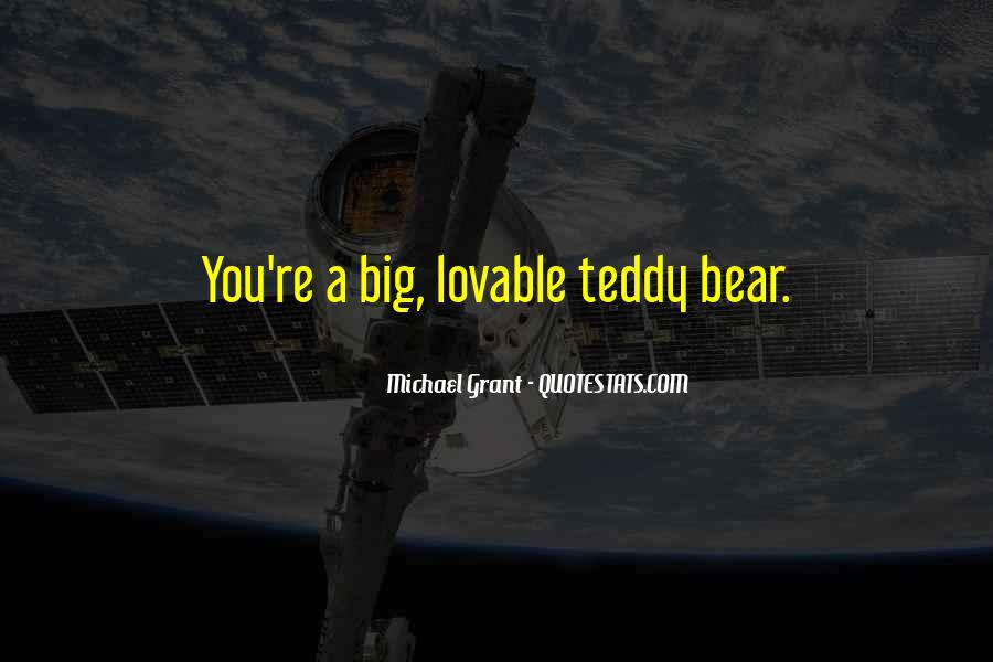 Quotes About A Teddy Bear #118535