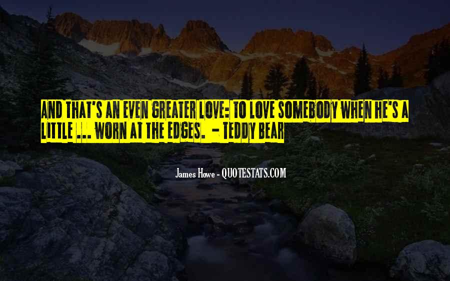 Quotes About A Teddy Bear #1239331