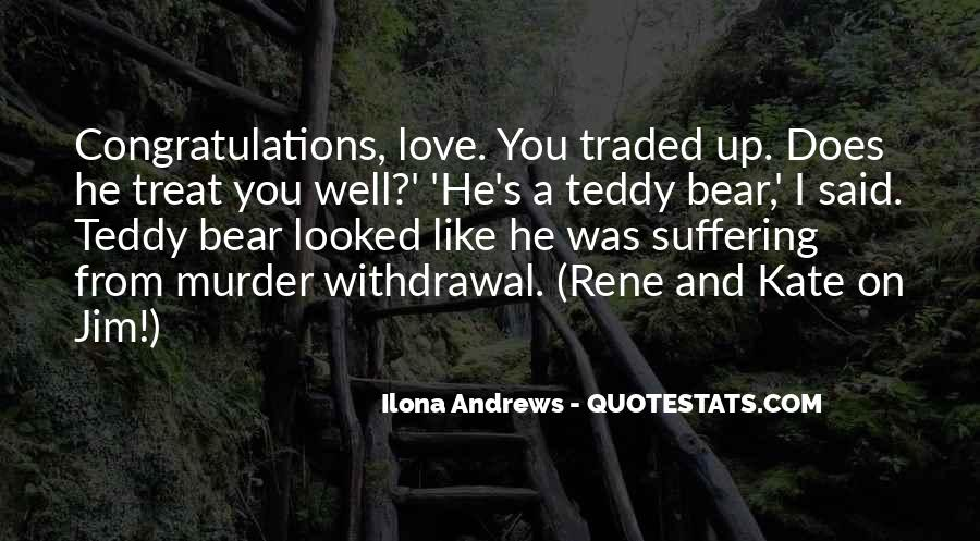 Quotes About A Teddy Bear #1337880