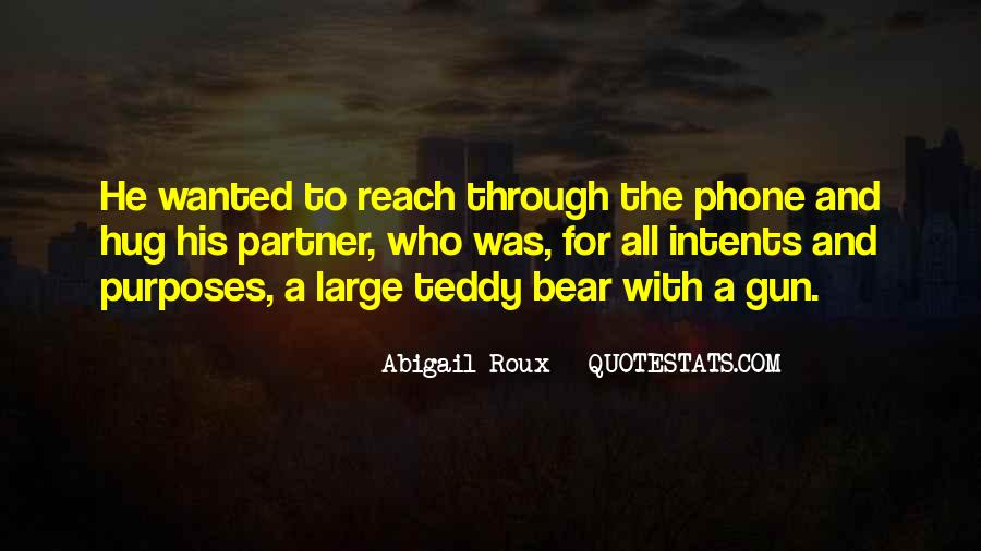 Quotes About A Teddy Bear #1376517