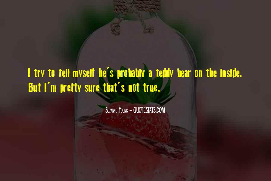 Quotes About A Teddy Bear #1547833