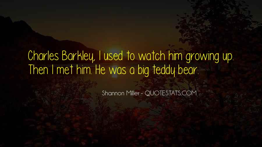 Quotes About A Teddy Bear #1574449