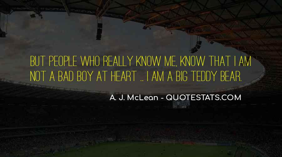 Quotes About A Teddy Bear #1741125