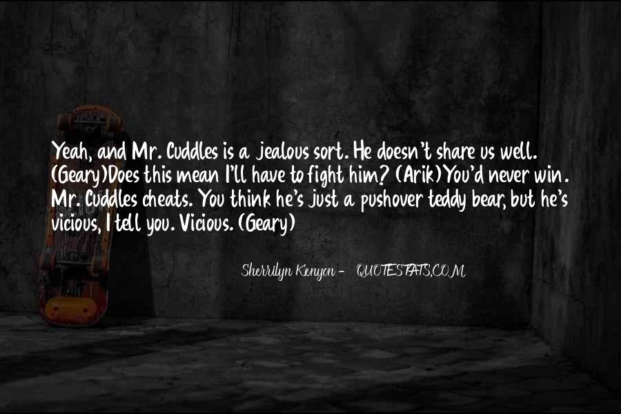 Quotes About A Teddy Bear #368144