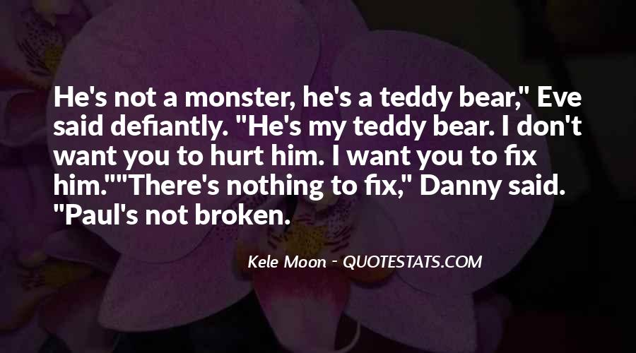 Quotes About A Teddy Bear #499256