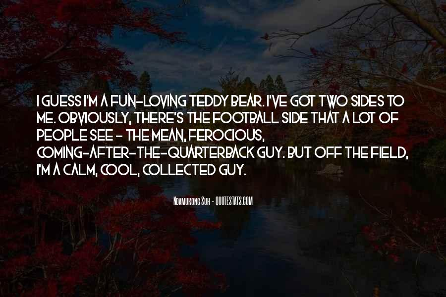 Quotes About A Teddy Bear #618052