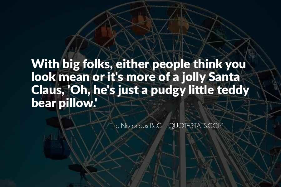 Quotes About A Teddy Bear #906050