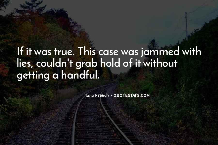 Quotes About Handful #129453