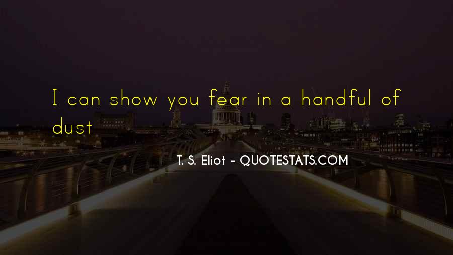 Quotes About Handful #197918