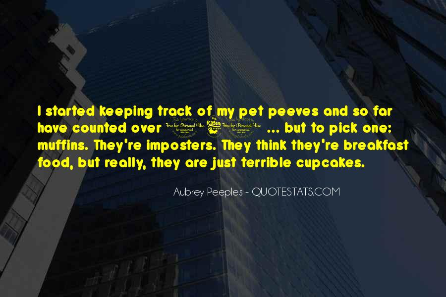 Quotes About Pet Peeves #1335829