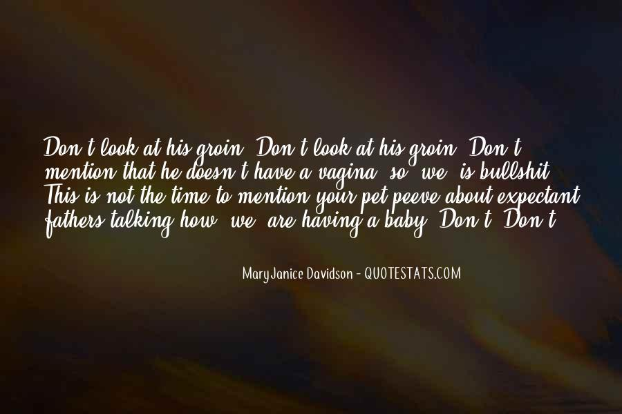 Quotes About Pet Peeves #1714880