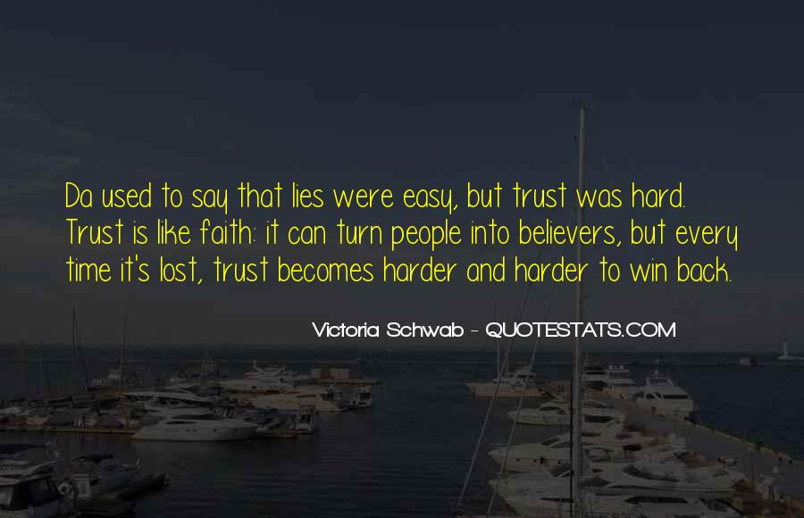 Quotes About Trust And Lying #358284