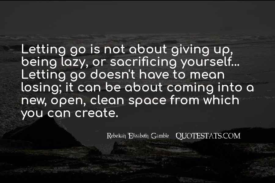 Quotes About Not Giving Up But Moving On #222817