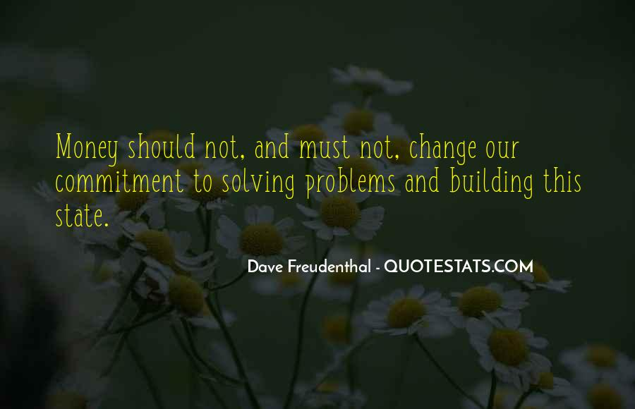 Quotes About Money Solving Problems #455506