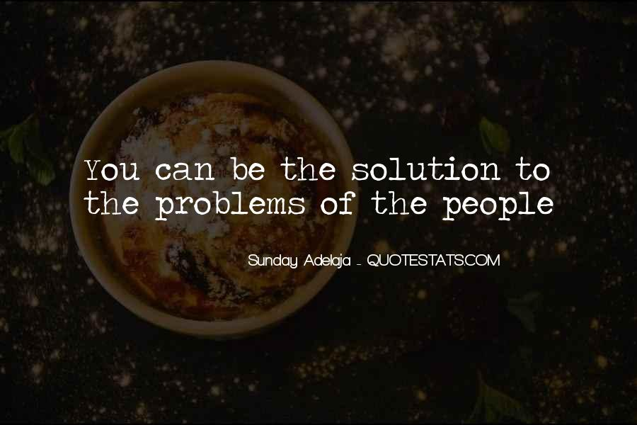 Quotes About Money Solving Problems #576933