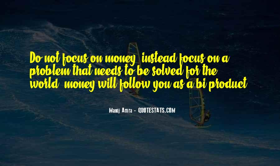 Quotes About Money Solving Problems #739112