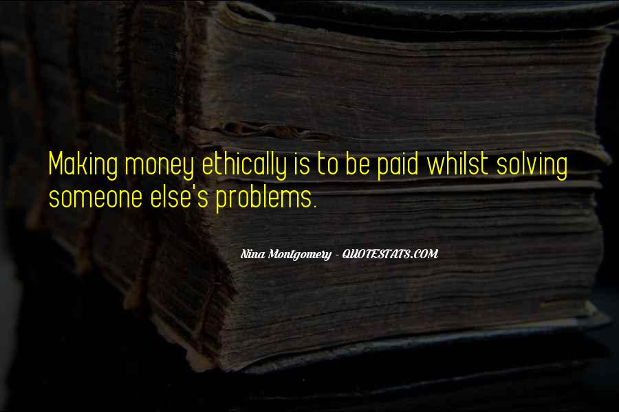 Quotes About Money Solving Problems #927178