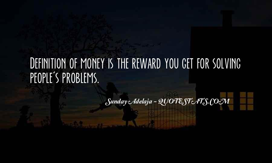 Quotes About Money Solving Problems #929757