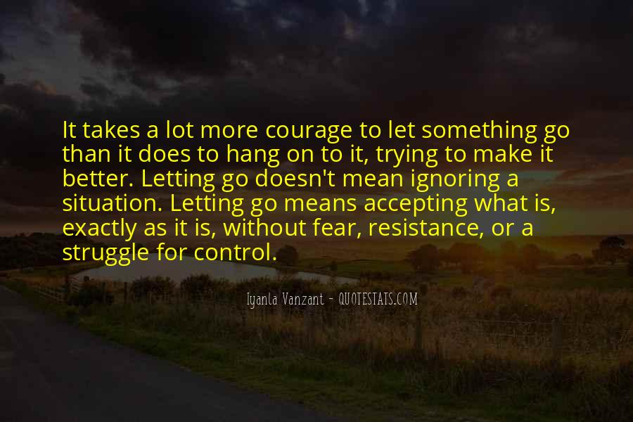 Quotes About Accepting What You Can't Control #1284093