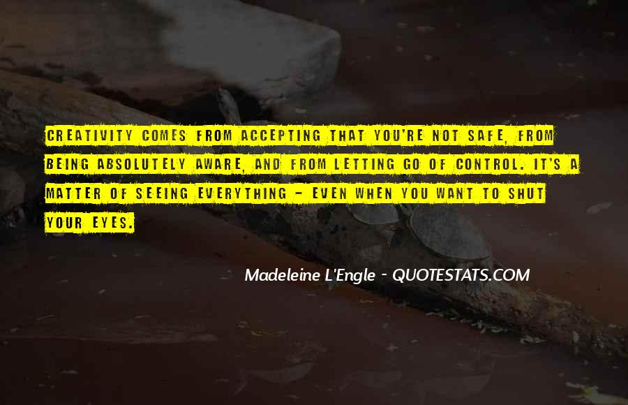 Quotes About Accepting What You Can't Control #64189