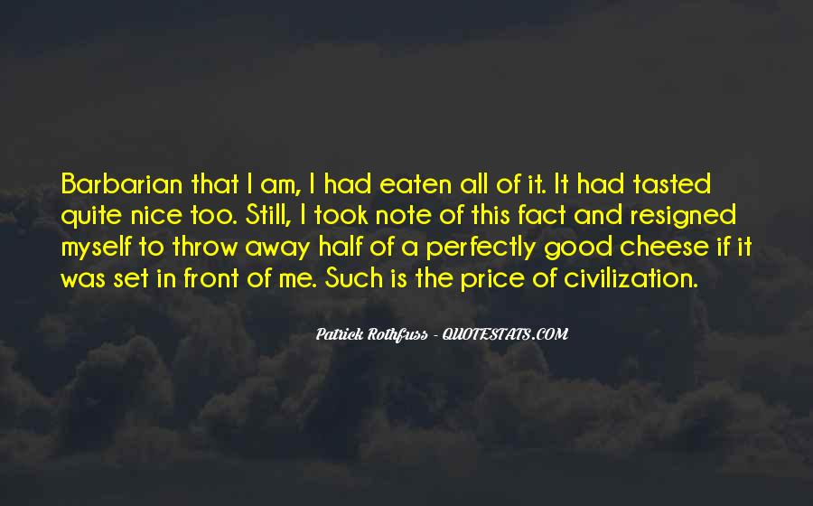 Quotes About Having Something Good In Front Of You #175904