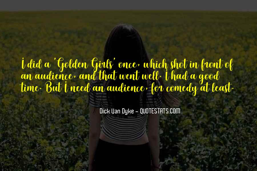 Quotes About Having Something Good In Front Of You #313542