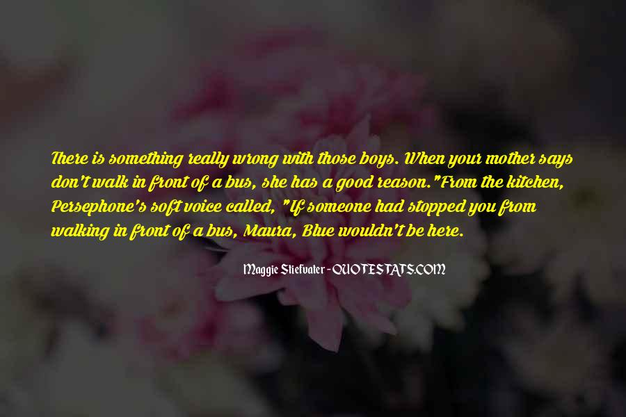 Quotes About Having Something Good In Front Of You #314142