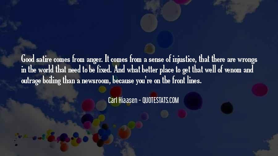 Quotes About Having Something Good In Front Of You #515799