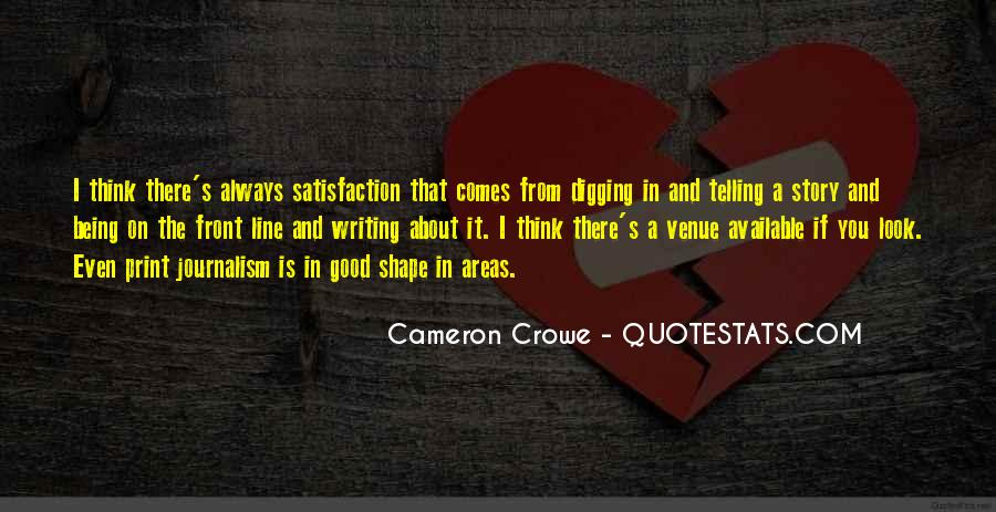 Quotes About Having Something Good In Front Of You #579782