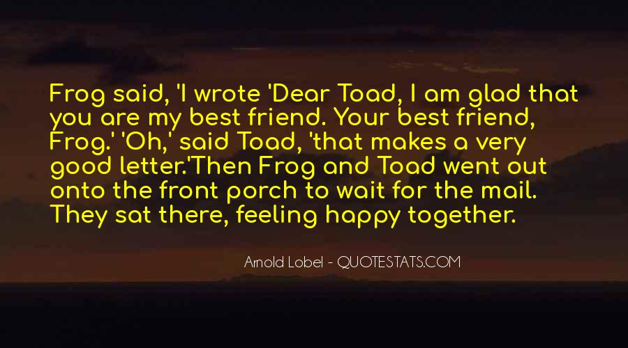 Quotes About Having Something Good In Front Of You #661998