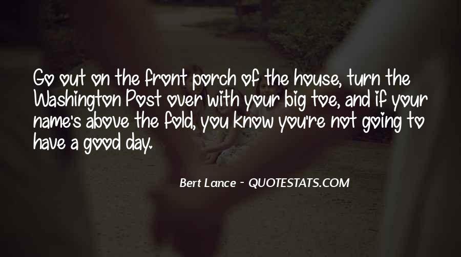 Quotes About Having Something Good In Front Of You #662619