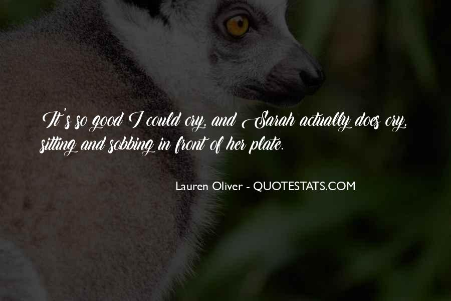 Quotes About Having Something Good In Front Of You #81195