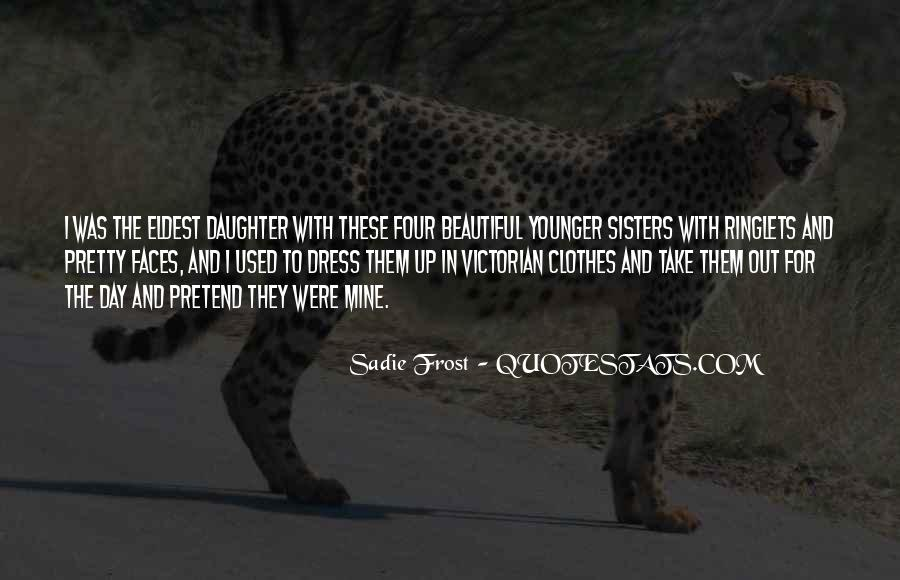 Quotes About Eldest Daughter #1358372
