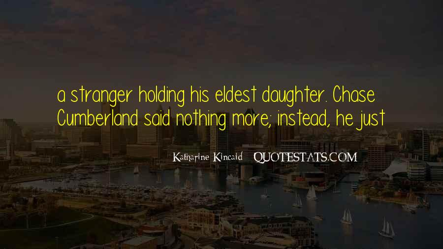 Quotes About Eldest Daughter #902869