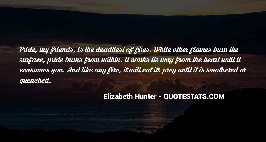 Quotes About The Hunter And Prey #1137801